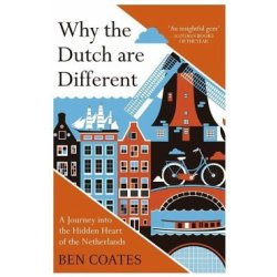 Why the Dutch are Different