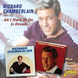 Richard Chamberlain All I Have To Do Is Dream