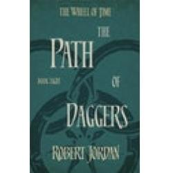 The Path Of Daggers Book 8 of the Wheel of Time